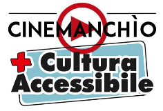 logo cultura accessibile cinemanchìo
